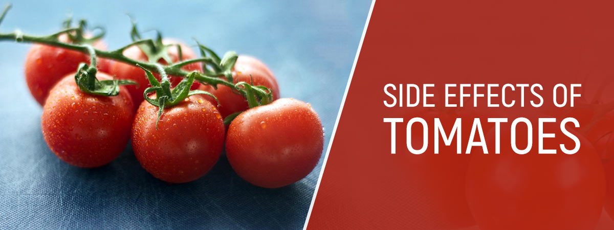 Side Effects Of Tomatoes